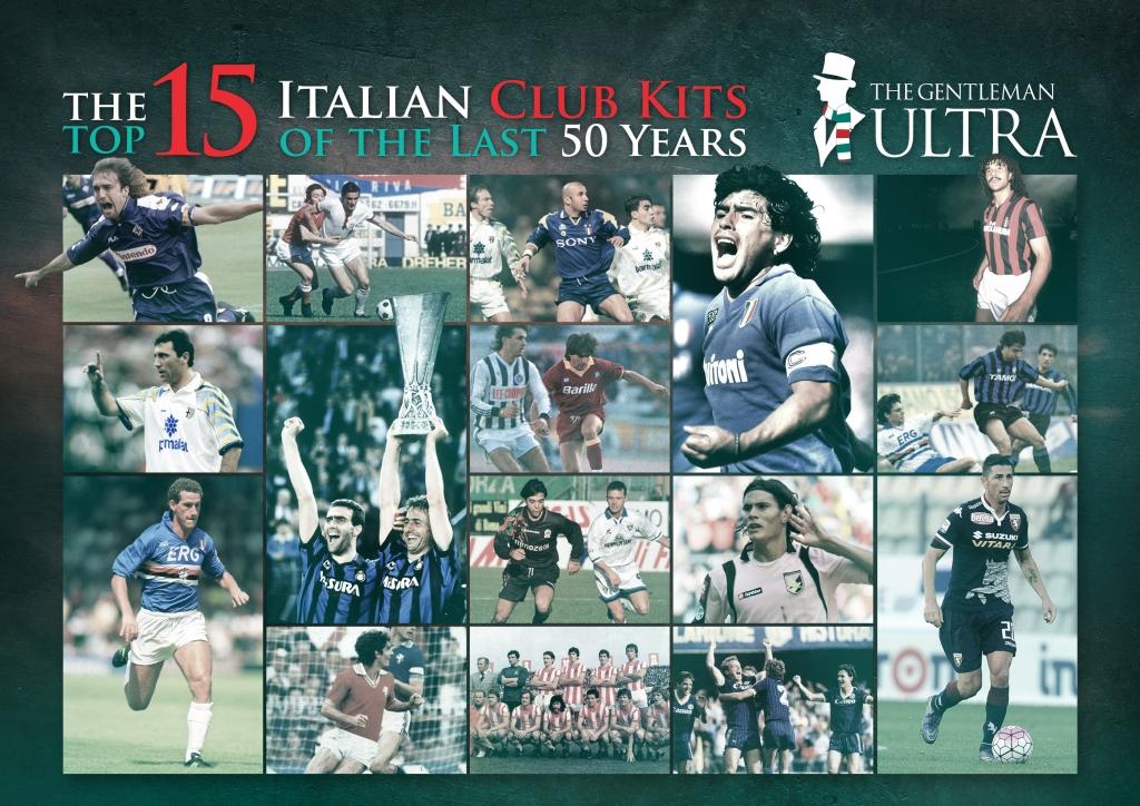 The top 15 Italian club kits of the last 50 years – The Gentleman Ultra